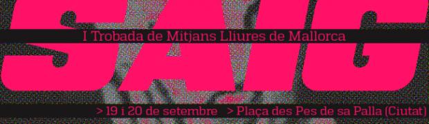 1er Encuentro de Medios Libres en Mallorca
